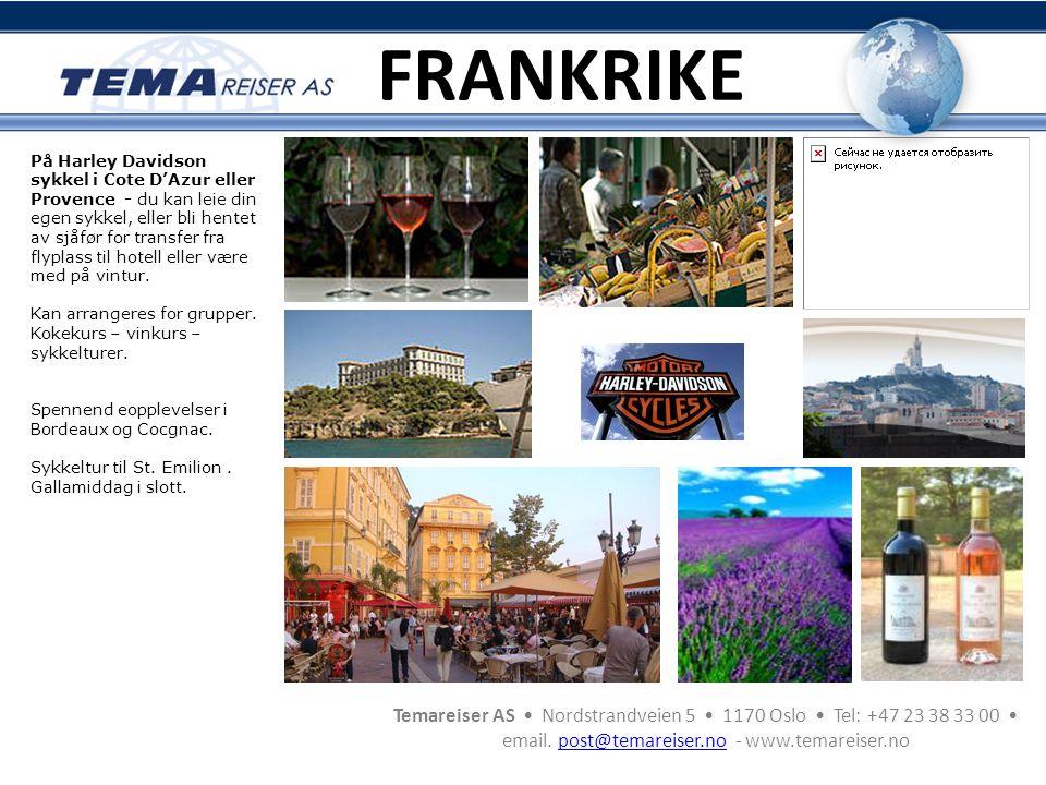 Temareiser AS • Nordstrandveien 5 • 1170 Oslo • Tel: +47 23 38 33 00 • email. post@temareiser.no - www.temareiser.nopost@temareiser.no På Harley David