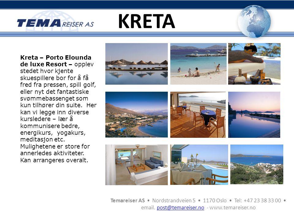 Temareiser AS • Nordstrandveien 5 • 1170 Oslo • Tel: +47 23 38 33 00 • email. post@temareiser.no - www.temareiser.nopost@temareiser.no Kreta – Porto E