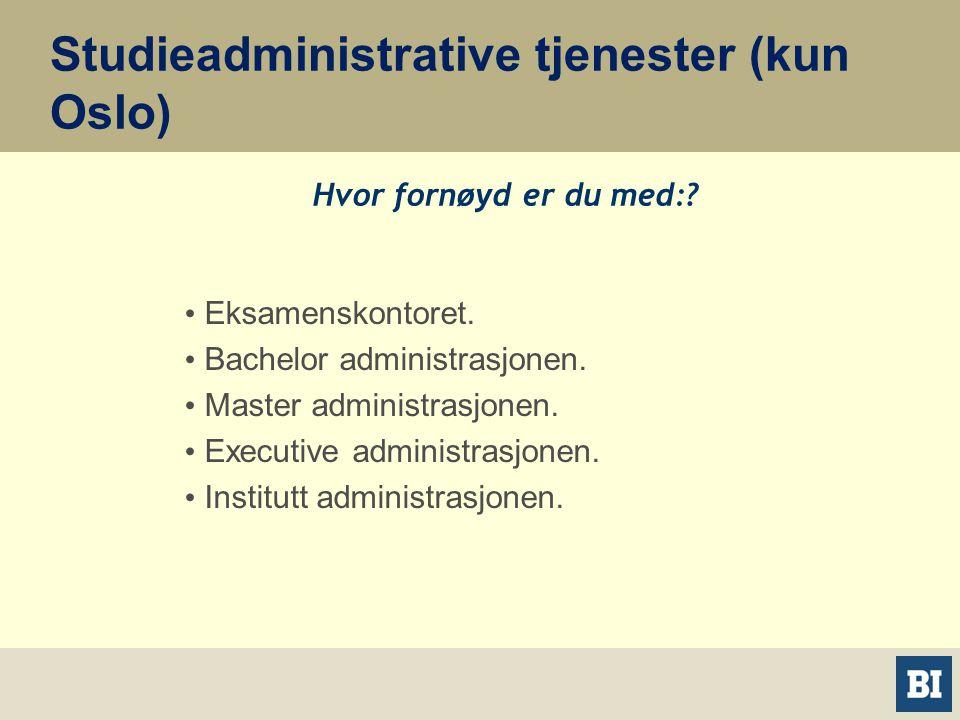 Studieadministrative tjenester (kun Oslo) • Eksamenskontoret.