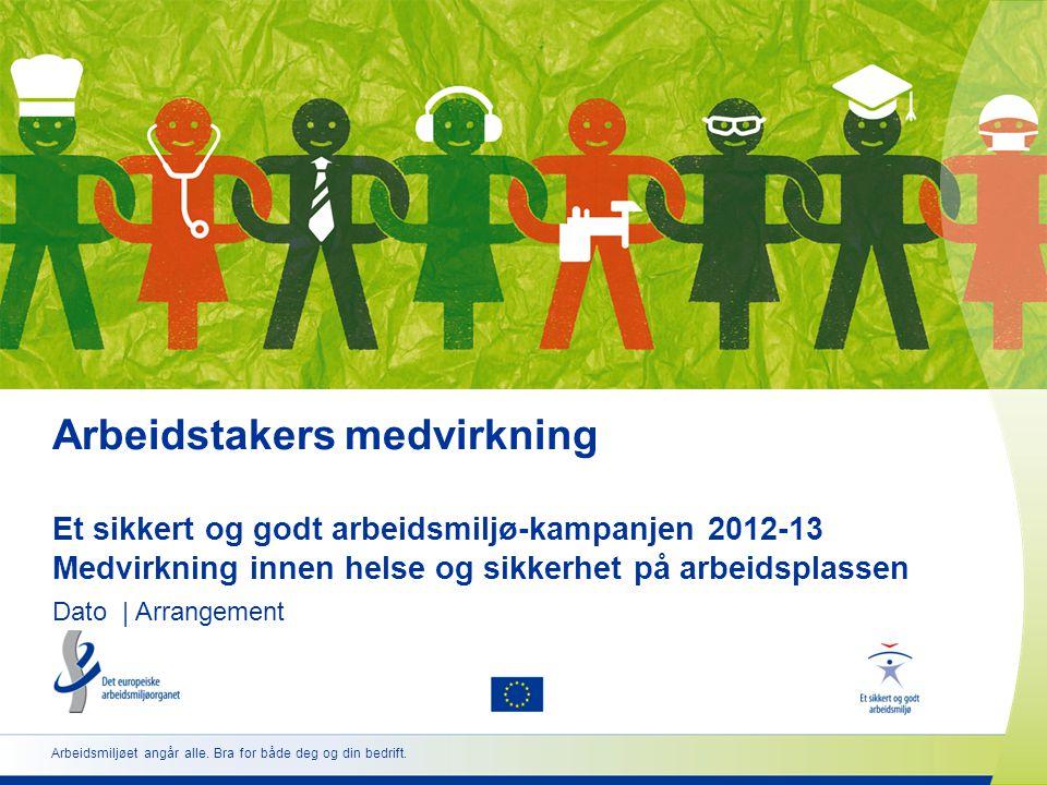 www.healthy-workplaces.eu •Premierer fremragende og innovative bidrag •Oppmuntrer ledere og arbeidstakere til å samarbeide •Bedrer sikkerheten og helsen på arbeidsplassen •Alle EU- og EØS-stater pluss statene i det vestlige Balkan og Tyrkia •To kategorier:  Arbeidsplasser med under 100 ansatte  Arbeidsplasser med over 100 ansatte •Vinnerne velges blant bidragene innsendt av de nasjonale knutepunktene http://osha.europa.eu/en/about/competitions 22 Den europeiske prisen for god praksis