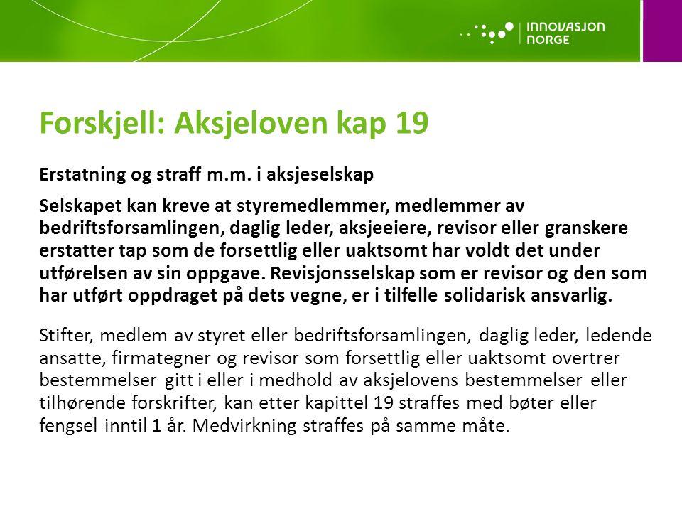 Forskjell: Aksjeloven kap 19 Erstatning og straff m.m.