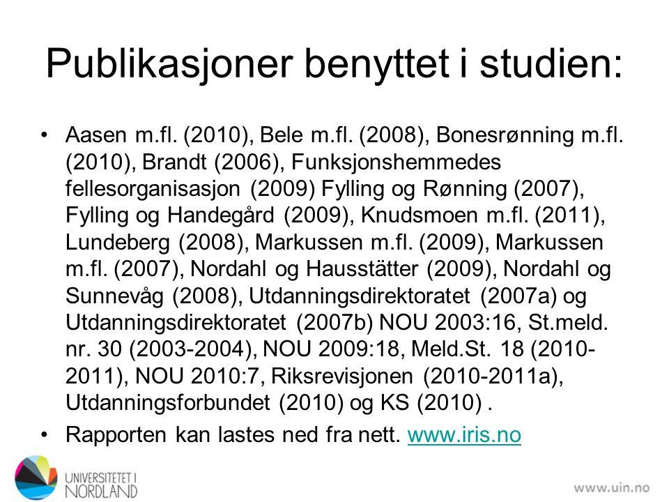 Publikasjoner benyttet i studien: •Aasen m.fl. (2010), Bele m.fl. (2008), Bonesrønning m.fl. (2010), Brandt (2006), Funksjonshemmedes fellesorganisasj
