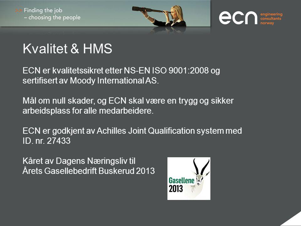 Kvalitet & HMS ECN er kvalitetssikret etter NS-EN ISO 9001:2008 og sertifisert av Moody International AS.