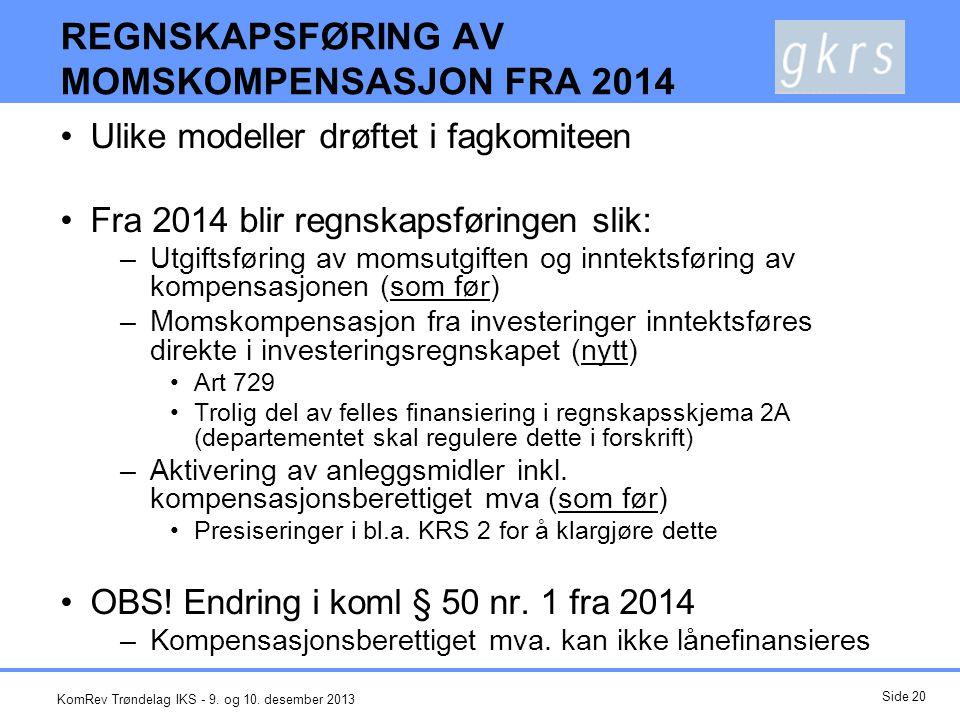 KRS 6 NOTER OG ÅRSBERETNING •Standarden er under revidering –Høringsutkast desember 2013.