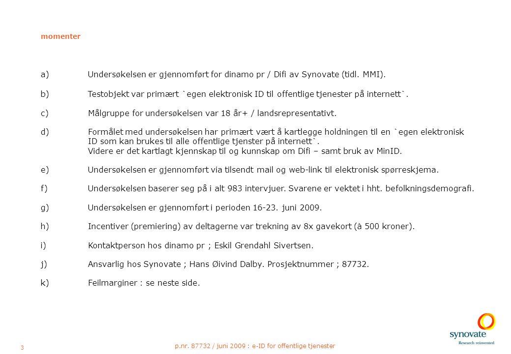14 p.nr. 87732 / juni 2009 : e-ID for offentlige tjenester
