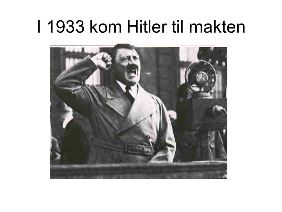 I 1933 kom Hitler til makten