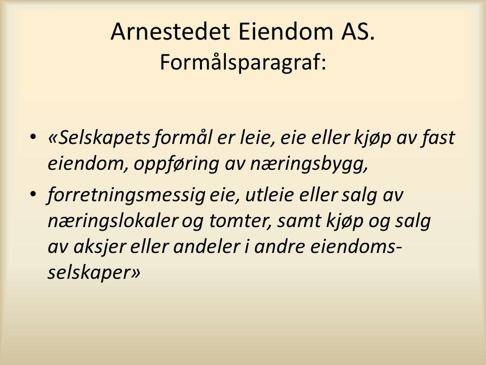 Arnestedet Eiendom AS.