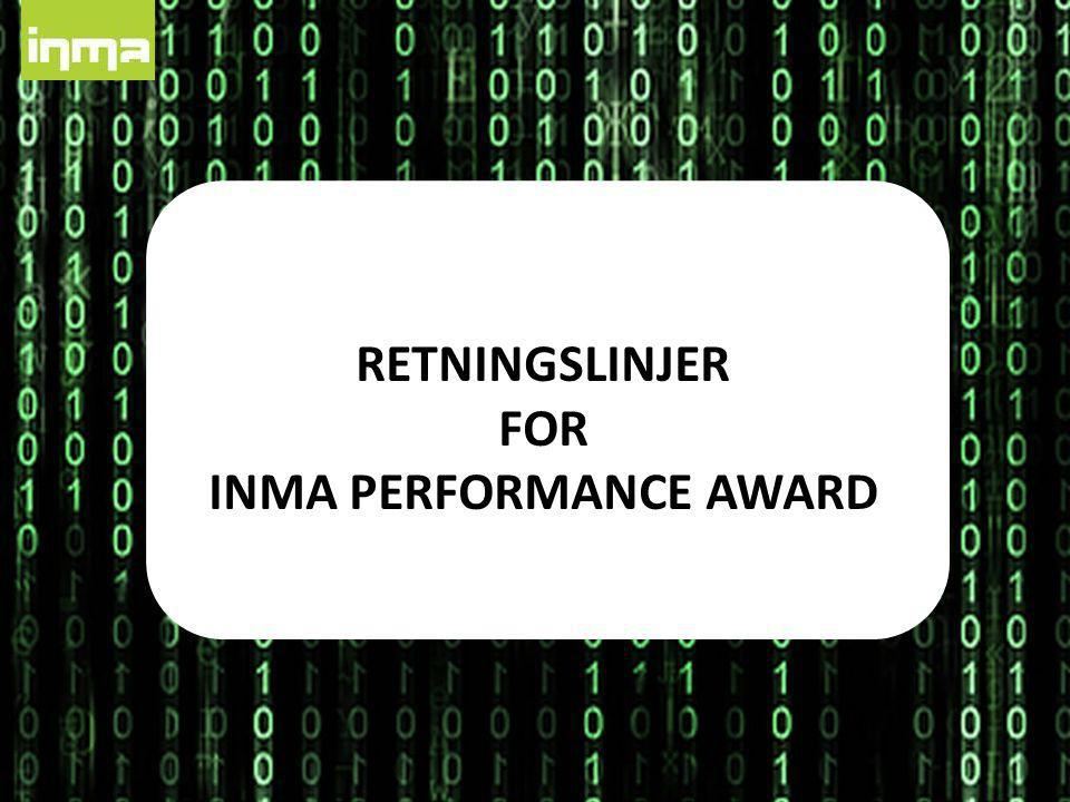 RETNINGSLINJER FOR INMA PERFORMANCE AWARD