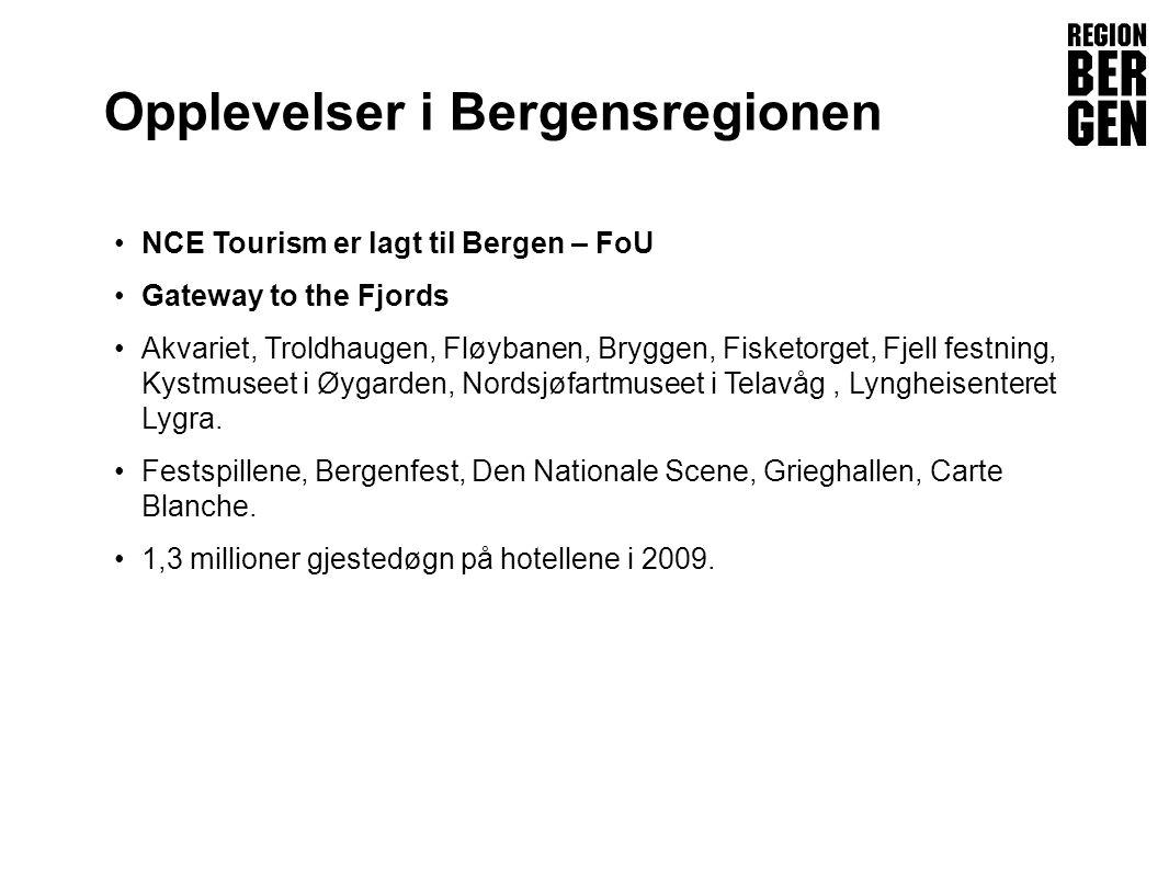 Insert company logo here Opplevelser i Bergensregionen •NCE Tourism er lagt til Bergen – FoU •Gateway to the Fjords •Akvariet, Troldhaugen, Fløybanen, Bryggen, Fisketorget, Fjell festning, Kystmuseet i Øygarden, Nordsjøfartmuseet i Telavåg, Lyngheisenteret Lygra.