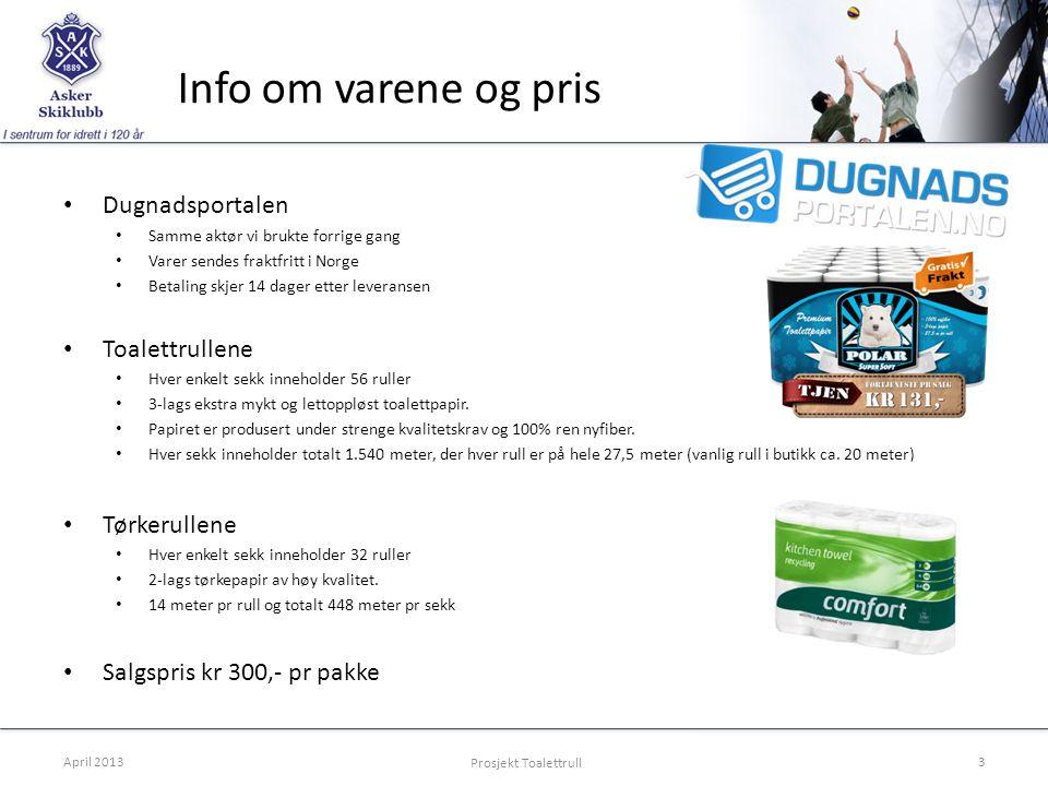 Info om varene og pris • Dugnadsportalen • Samme aktør vi brukte forrige gang • Varer sendes fraktfritt i Norge • Betaling skjer 14 dager etter levera