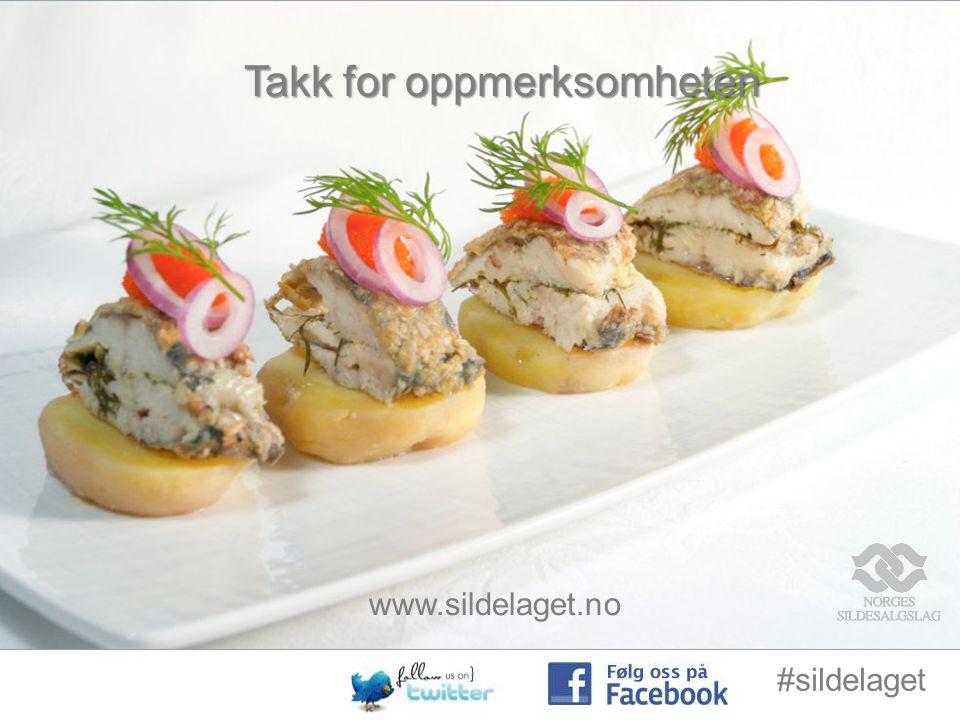Takk for oppmerksomheten www.sildelaget.no #sildelaget