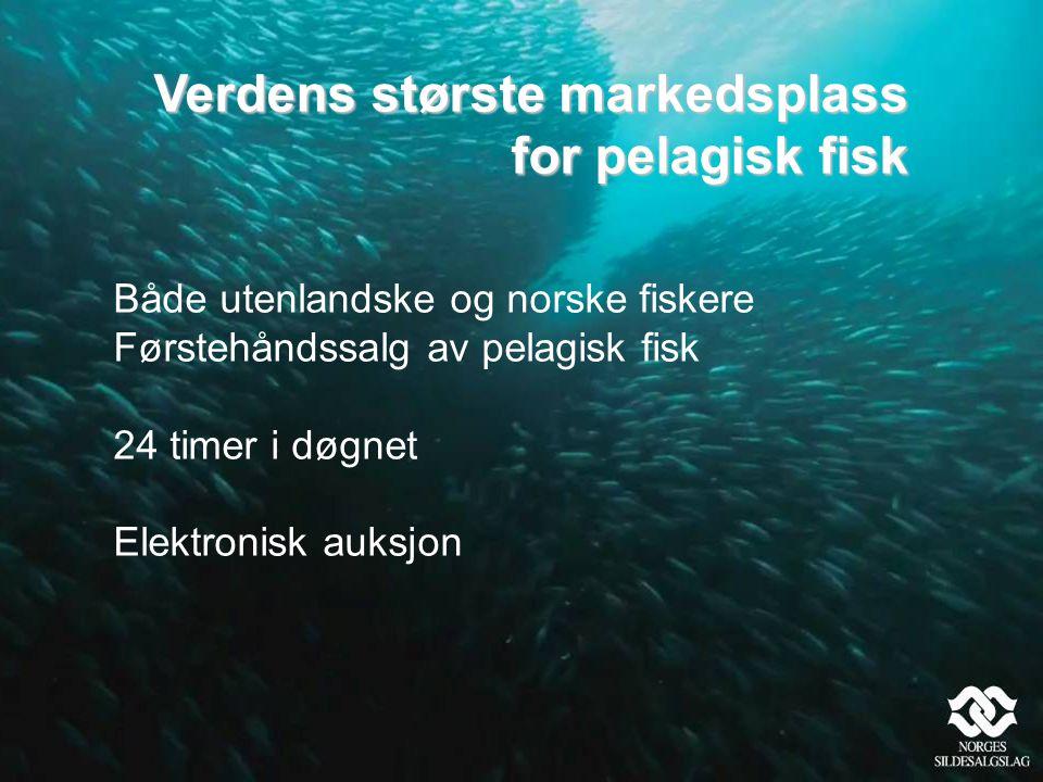 Verdens største markedsplass for pelagisk fisk Både utenlandske og norske fiskere Førstehåndssalg av pelagisk fisk 24 timer i døgnet Elektronisk auksjon