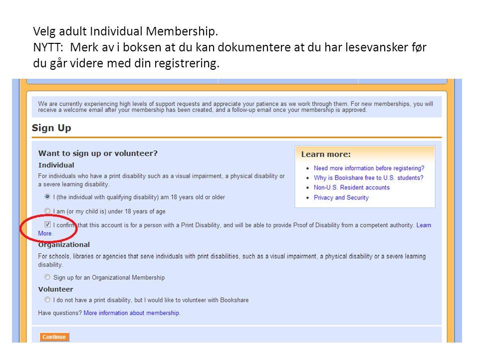 Velg adult Individual Membership.