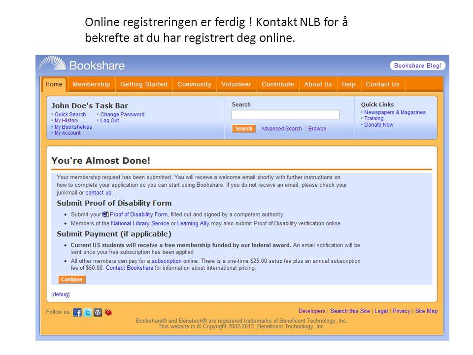 Online registreringen er ferdig ! Kontakt NLB for å bekrefte at du har registrert deg online.