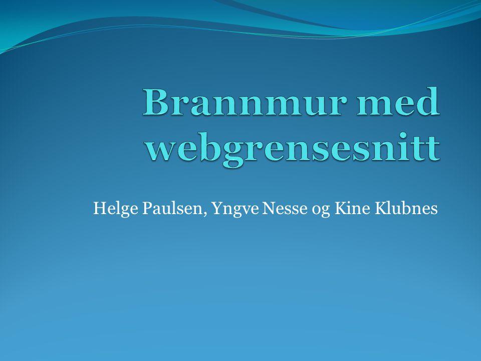 Helge Paulsen, Yngve Nesse og Kine Klubnes
