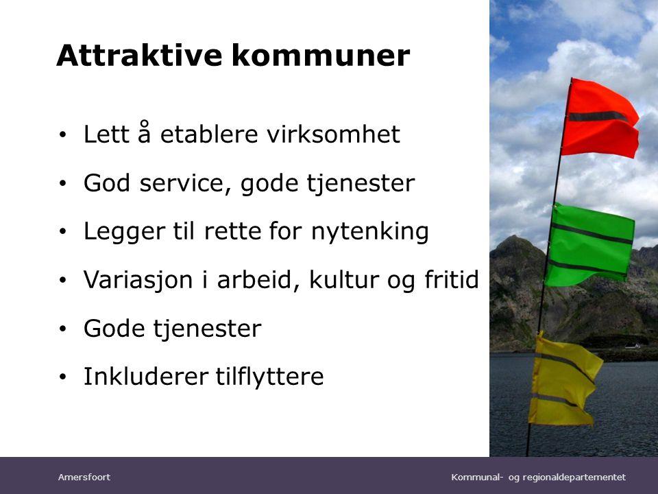 Kommunal- og regionaldepartementet Norsk mal: Tekst uten kulepunkter Attraktive kommuner • Lett å etablere virksomhet • God service, gode tjenester •