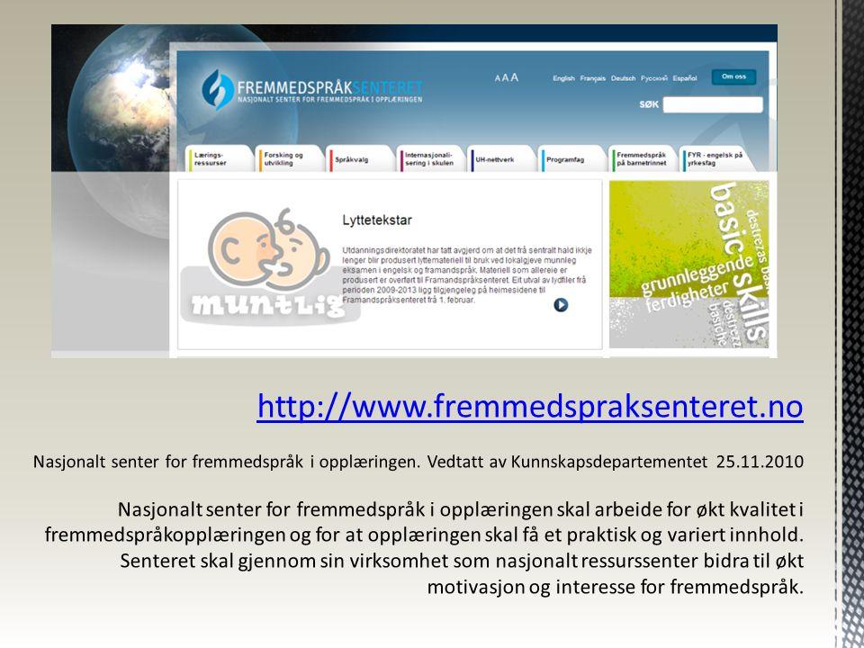  Læringsressurser  Eksempler:  Suggested book for 8th-10th grade  http://www.fremmedspraksente ret.no/nor/fremmedspraksenter et/larings--- ressurser/leseveiledning-i- engelsk/book-lists/book-list-8th- _-10th-grade http://www.fremmedspraksente ret.no/nor/fremmedspraksenter et/larings--- ressurser/leseveiledning-i- engelsk/book-lists/book-list-8th- _-10th-grade  Valgfag på ungdomstrinnet: internasjonal kontakt  http://www.fremmedspraksente ret.no/nor/fremmedspraksenter et/larings---ressurser/valfag-pa- ungdomstrinnet/internasjonalt- samarbeid http://www.fremmedspraksente ret.no/nor/fremmedspraksenter et/larings---ressurser/valfag-pa- ungdomstrinnet/internasjonalt- samarbeid