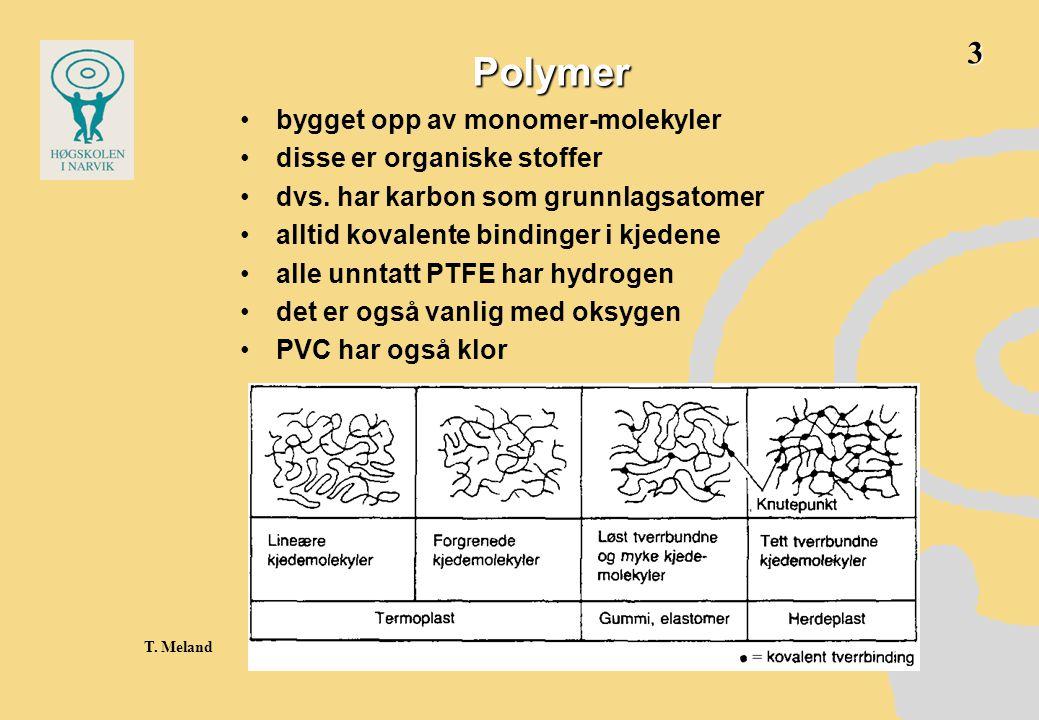 Omvandlingstemperaturer •Avhengig av temperaturen kan polymermolekyler –gli mot hverandre, hvis de ikke er kryssbundne –rotere om enkeltbindinger i kjedene –ingen av delene, men være i stivnet tilstand •Følgende temperaturer skiller dette: •T g : Glassomvandlingstemperaturen, et nok så snevert temperaturintervall med stor endring i E-modul •T m : Smeltetemperaturen, oftest en gradvis smelting til tyktflytende væske •Nedbrytingstemeperaturen, dvs.