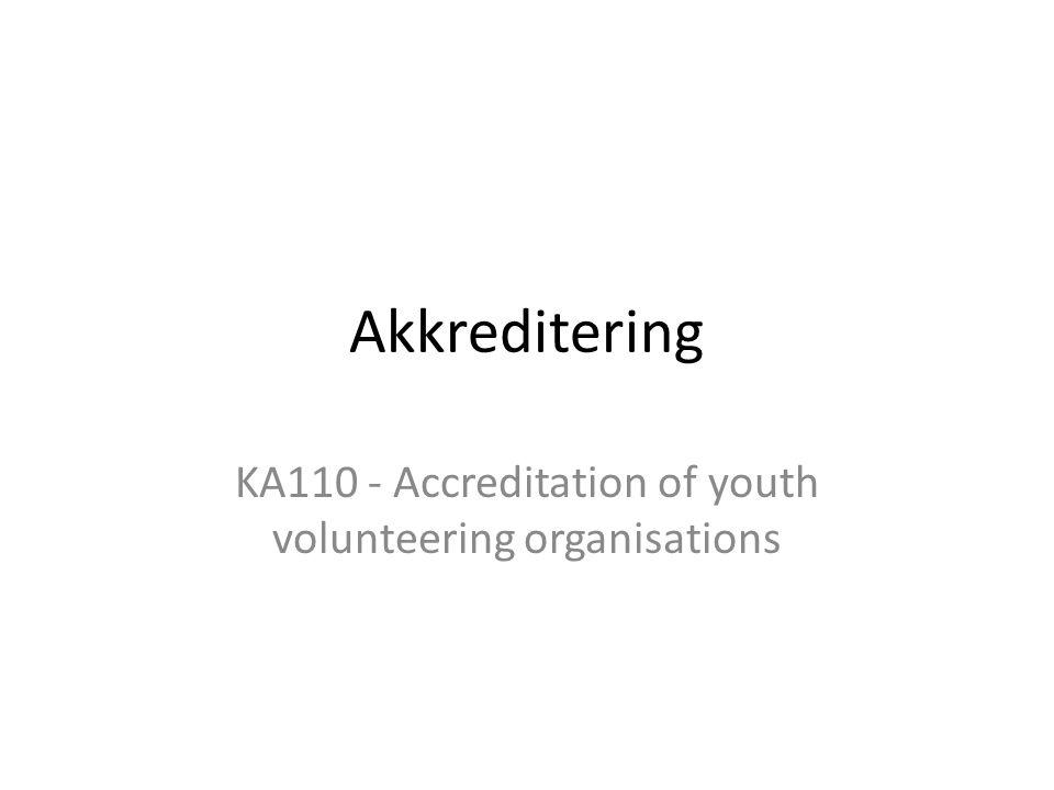 Akkreditering KA110 - Accreditation of youth volunteering organisations