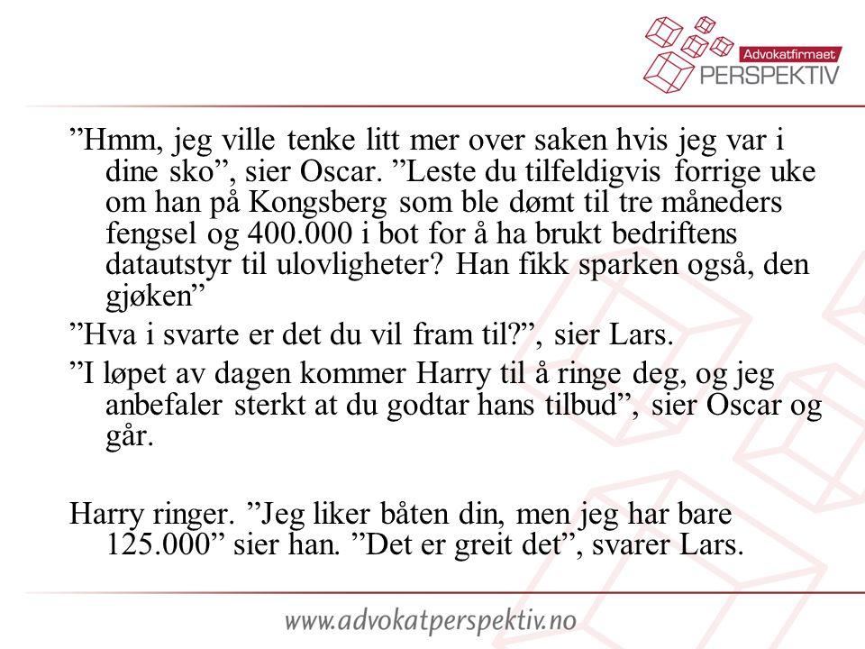 Hovedspørsmål: Er avtalen mellom Lars og Harry gyldig.