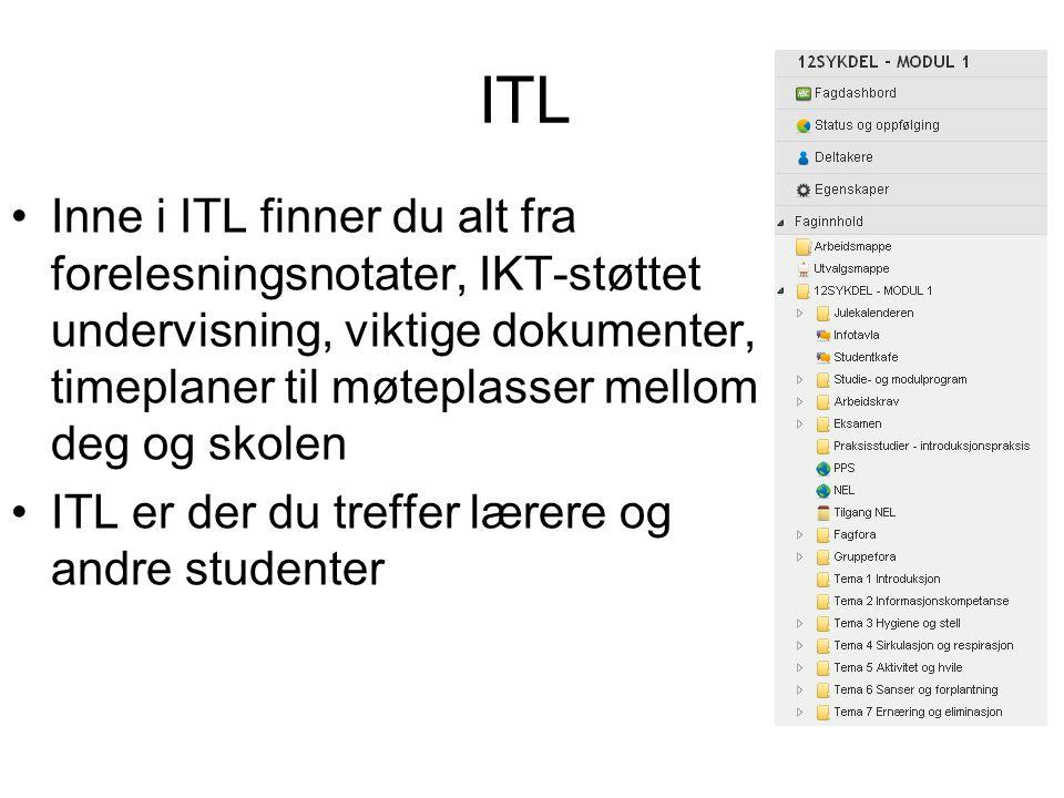 ITL •Inne i ITL finner du alt fra forelesningsnotater, IKT-støttet undervisning, viktige dokumenter, timeplaner til møteplasser mellom deg og skolen •