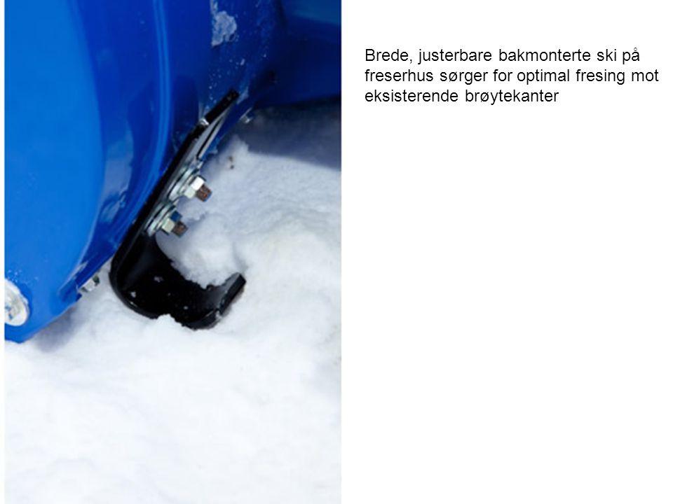 Brede, justerbare bakmonterte ski på freserhus sørger for optimal fresing mot eksisterende brøytekanter