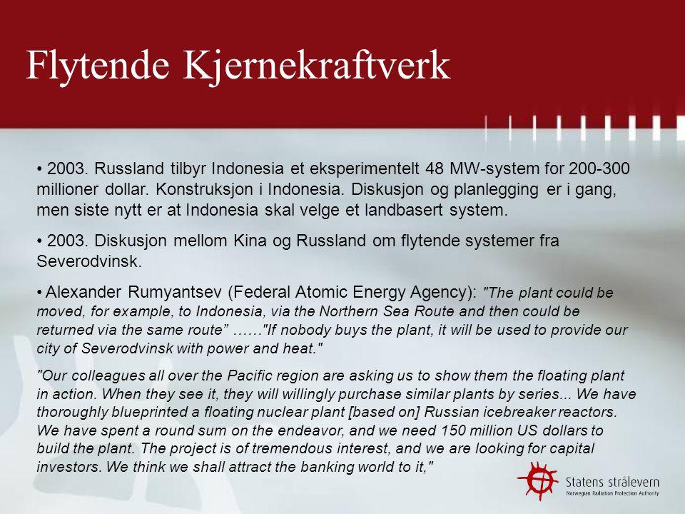 Flytende Kjernekraftverk • 30.juni 2005: Russian design draft for 600-MW floating nuclear plant.