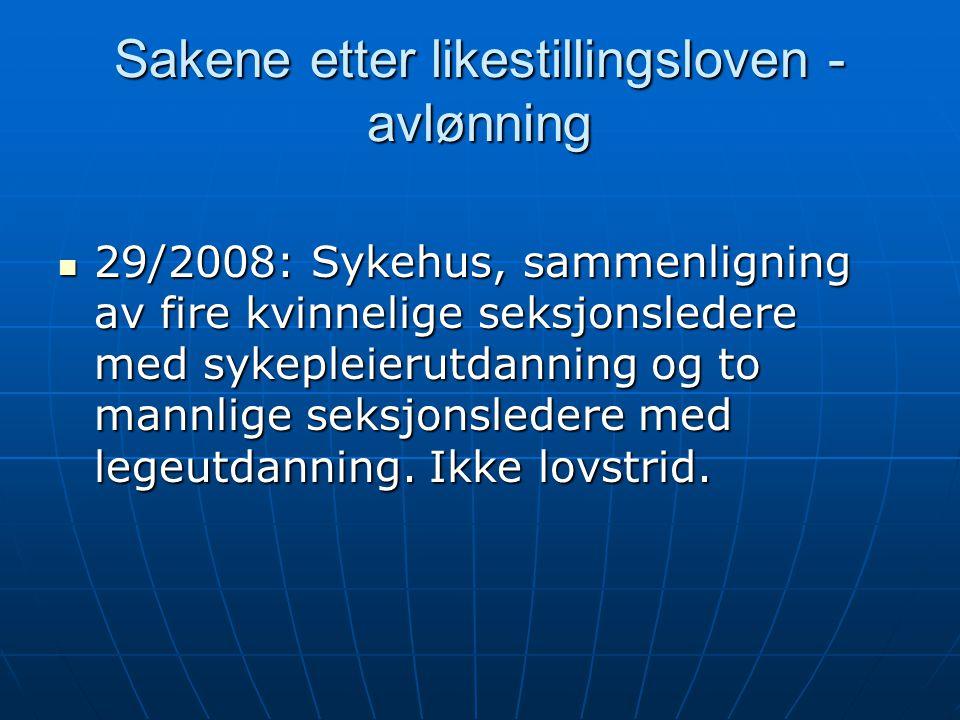 Sakene etter likestillingsloven - avlønning  29/2008: Sykehus, sammenligning av fire kvinnelige seksjonsledere med sykepleierutdanning og to mannlige