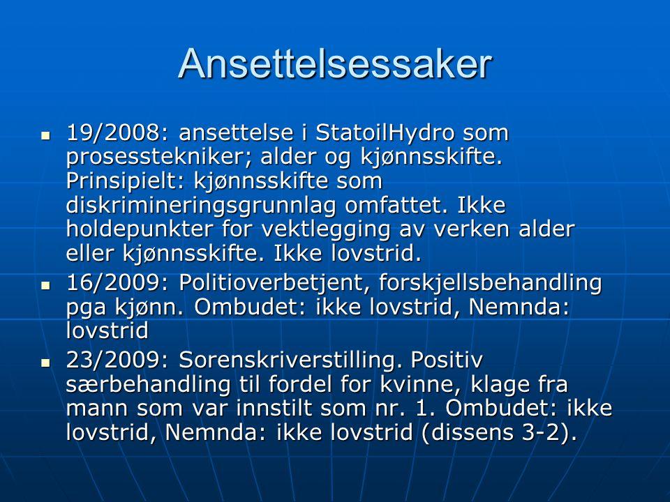 Ansettelsessaker  19/2008: ansettelse i StatoilHydro som prosesstekniker; alder og kjønnsskifte. Prinsipielt: kjønnsskifte som diskrimineringsgrunnla