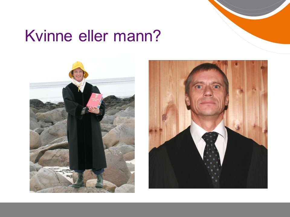 Kvinne eller mann?