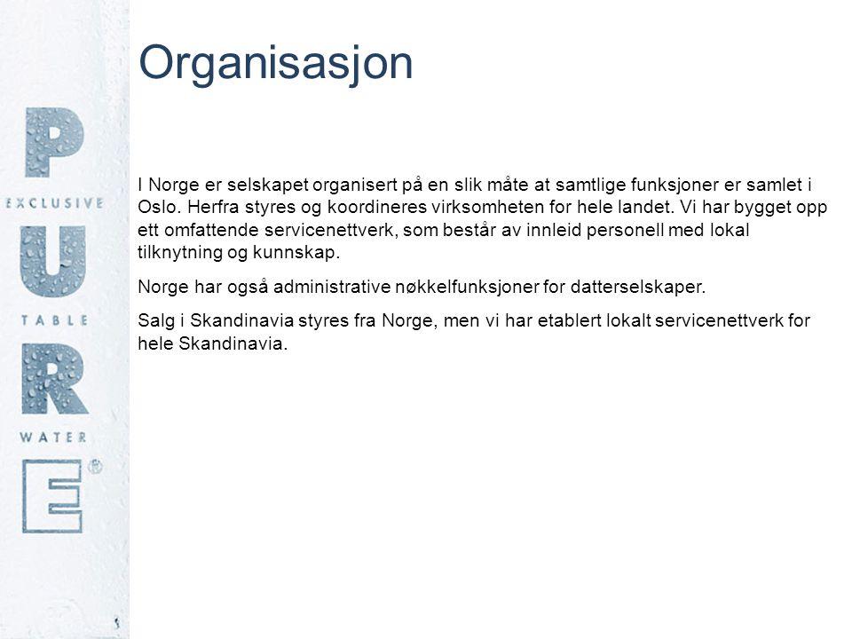 Organisasjon I Norge er selskapet organisert på en slik måte at samtlige funksjoner er samlet i Oslo. Herfra styres og koordineres virksomheten for he