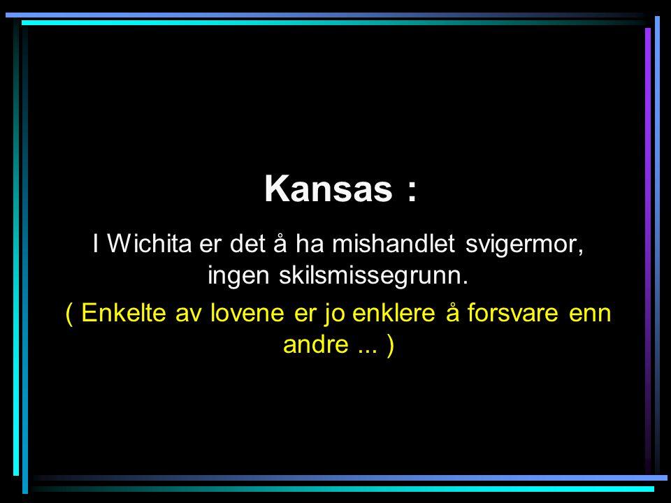 Kansas : I Wichita er det å ha mishandlet svigermor, ingen skilsmissegrunn.
