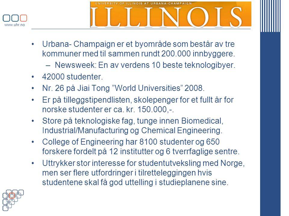 www.uhr.no •Urbana- Champaign er et byområde som består av tre kommuner med til sammen rundt 200.000 innbyggere.