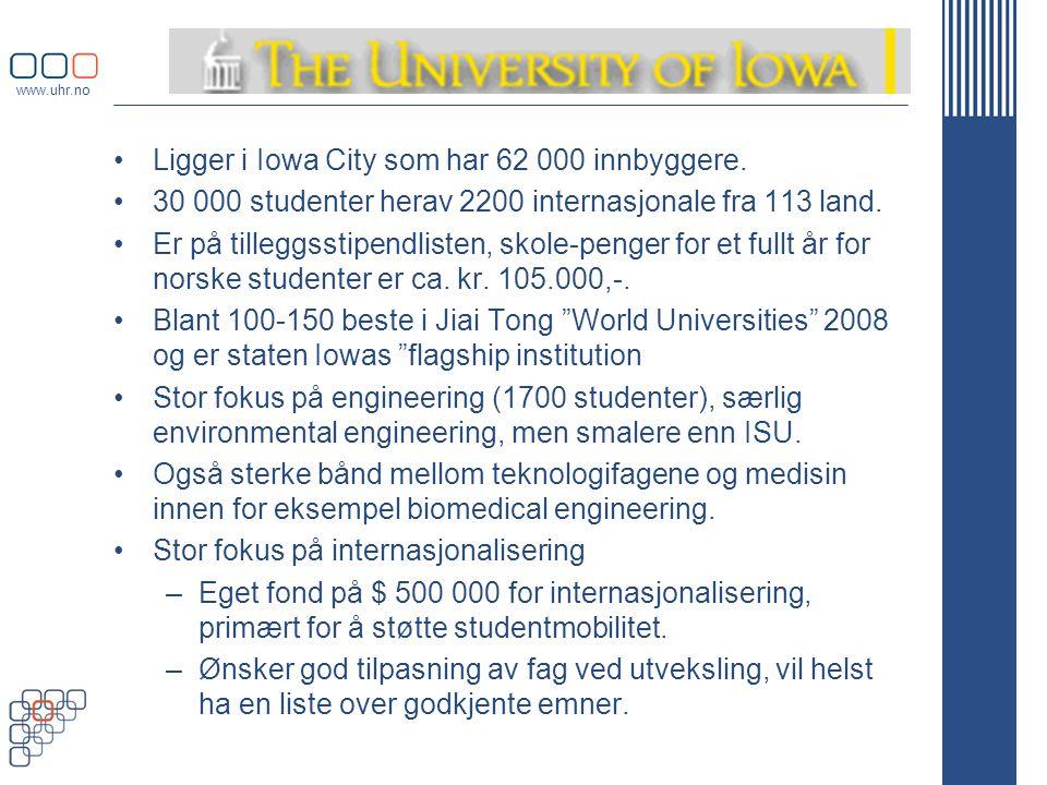 www.uhr.no •Ligger i Iowa City som har 62 000 innbyggere.
