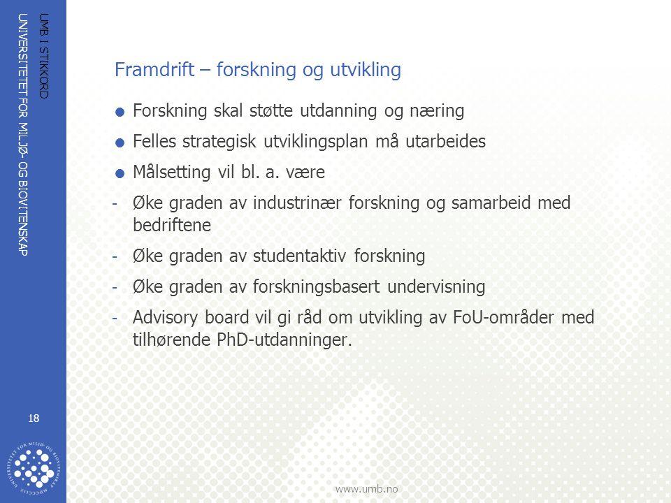 UNIVERSITETET FOR MILJØ- OG BIOVITENSKAP www.umb.no UMB I STIKKORD 19 Det er stor politisk interesse for et utdanningssamarbeid innen teknologiutdanning på kryss og tvers av Oslofjorden.