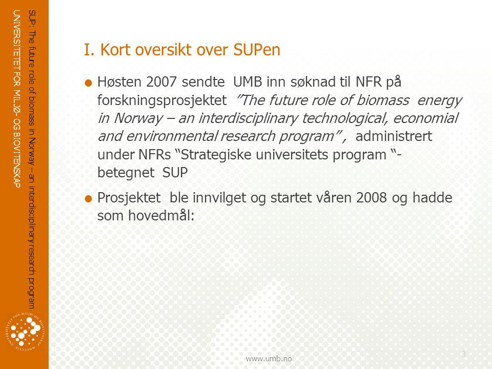 UNIVERSITETET FOR MILJØ- OG BIOVITENSKAP www.umb.no I.