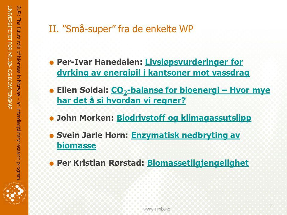 UNIVERSITETET FOR MILJØ- OG BIOVITENSKAP www.umb.no II.