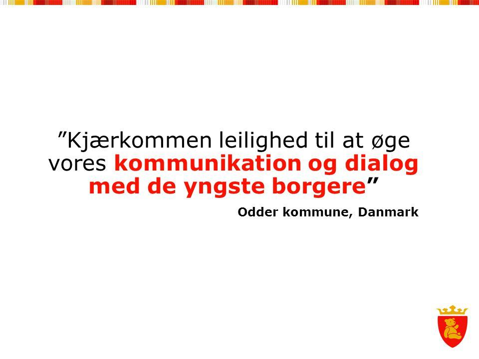 """""""Kjærkommen leilighed til at øge vores kommunikation og dialog med de yngste borgere"""" Odder kommune, Danmark"""