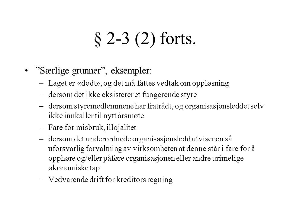 § 2-3 (2) forts.