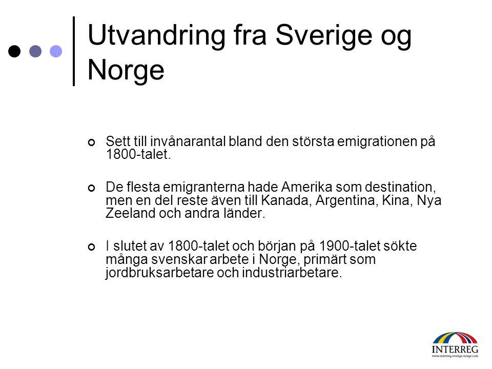 Utvandring fra Sverige og Norge Sett till invånarantal bland den största emigrationen på 1800-talet. De flesta emigranterna hade Amerika som destinati