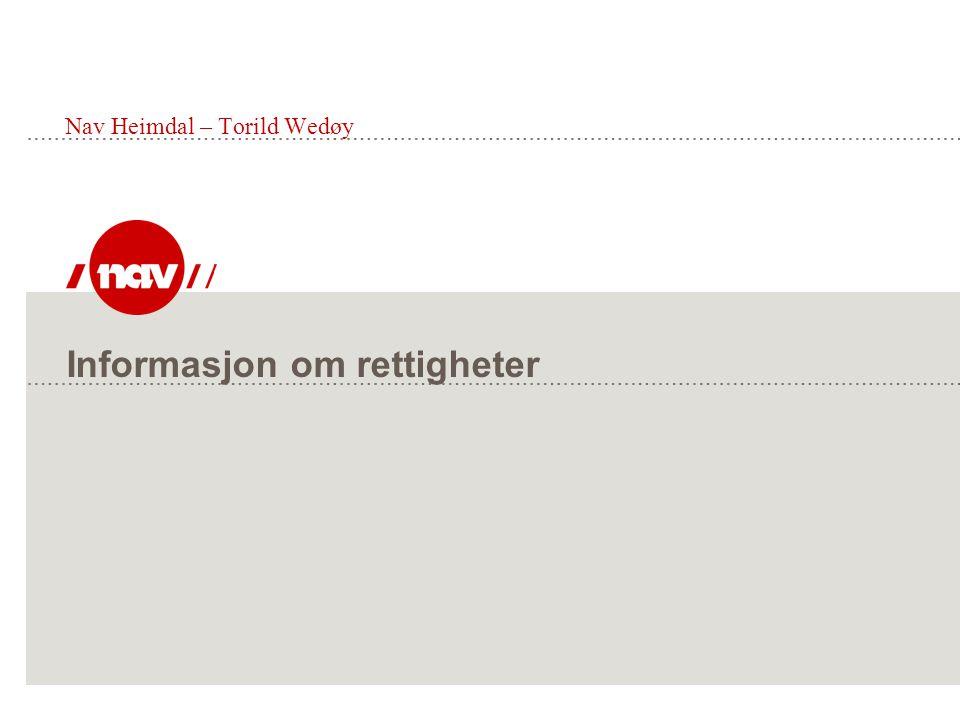 Informasjon om rettigheter Nav Heimdal – Torild Wedøy