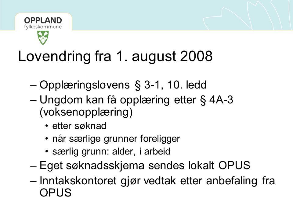 Lovendring fra 1. august 2008 –Opplæringslovens § 3-1, 10. ledd –Ungdom kan få opplæring etter § 4A-3 (voksenopplæring) •etter søknad •når særlige gru