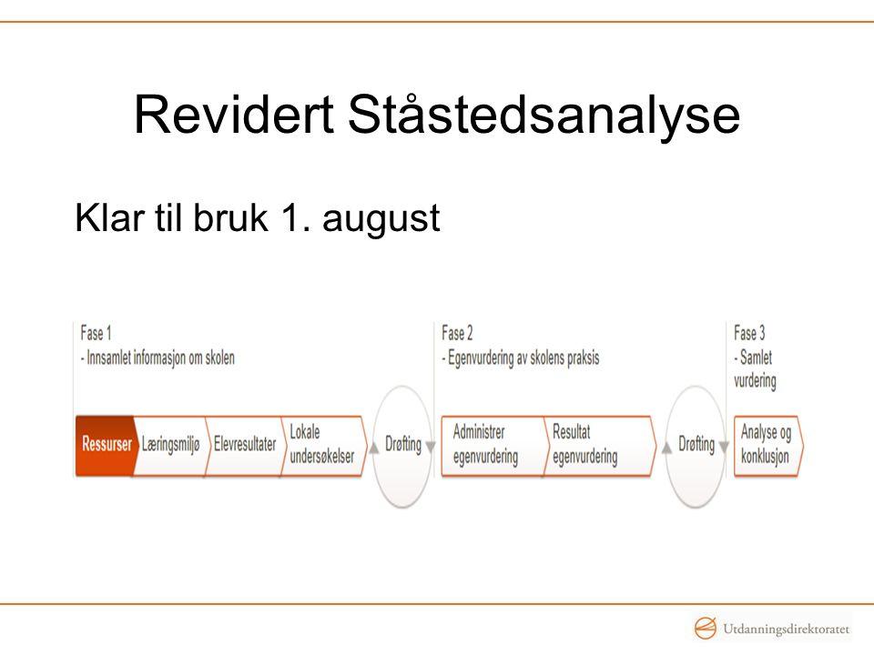 Revidert Ståstedsanalyse Klar til bruk 1. august