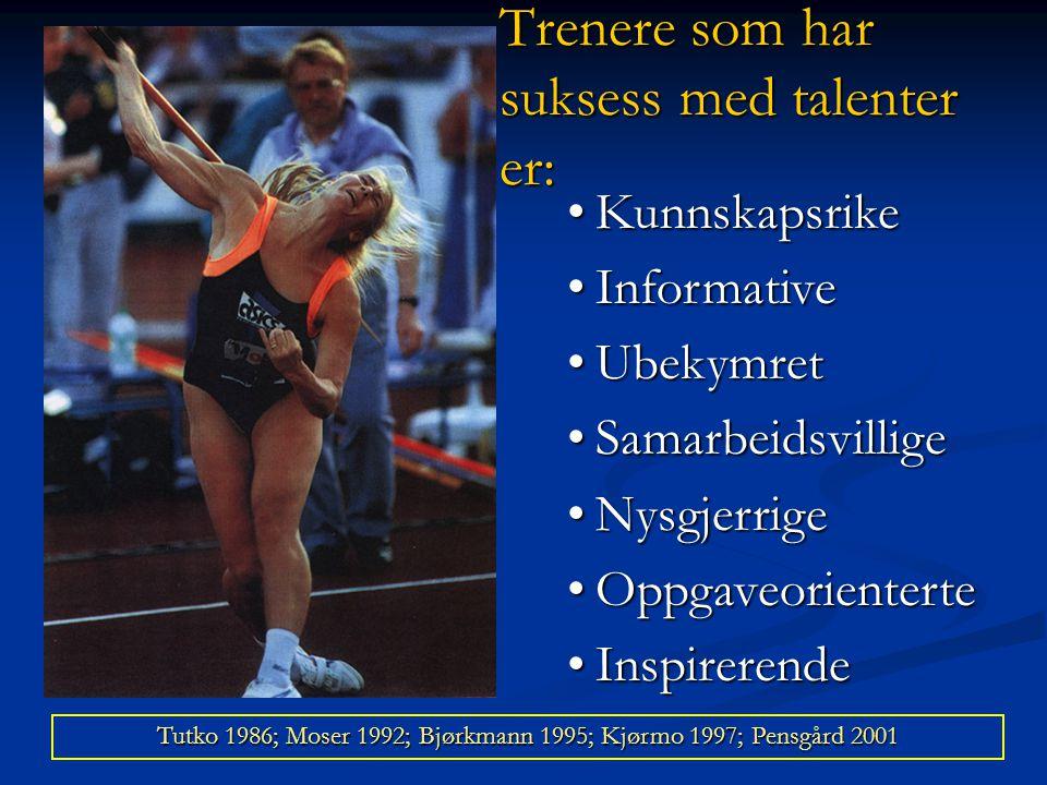 Treneren betydning som miljøskaper •God interaksjon mellom treneren og utøverne •Inkluderende sosialt miljø -Mestringsorientert treningsmiljø -Prestas