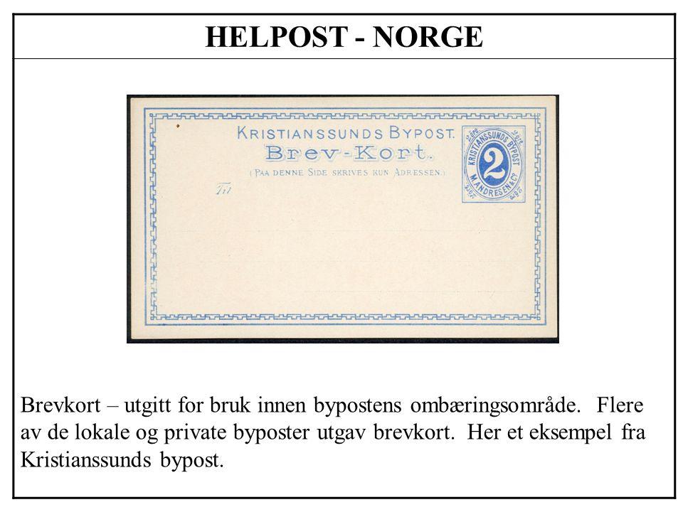HELPOST - NORGE Brevkort – utgitt for bruk innen bypostens ombæringsområde. Flere av de lokale og private byposter utgav brevkort. Her et eksempel fra