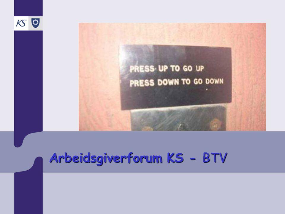 Arbeidsgiverforum KS - BTV Tariffoppgjøret og kompetansekartlegging