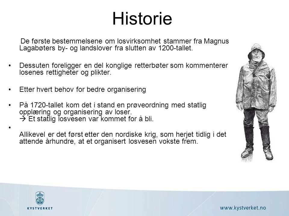 Historie De første bestemmelsene om losvirksomhet stammer fra Magnus Lagabøters by- og landslover fra slutten av 1200-tallet. •Dessuten foreligger en