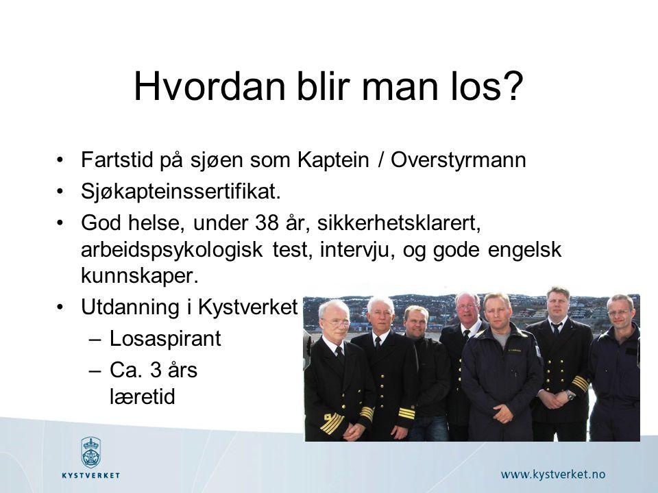 Hvordan blir man los? •Fartstid på sjøen som Kaptein / Overstyrmann •Sjøkapteinssertifikat. •God helse, under 38 år, sikkerhetsklarert, arbeidspsykolo