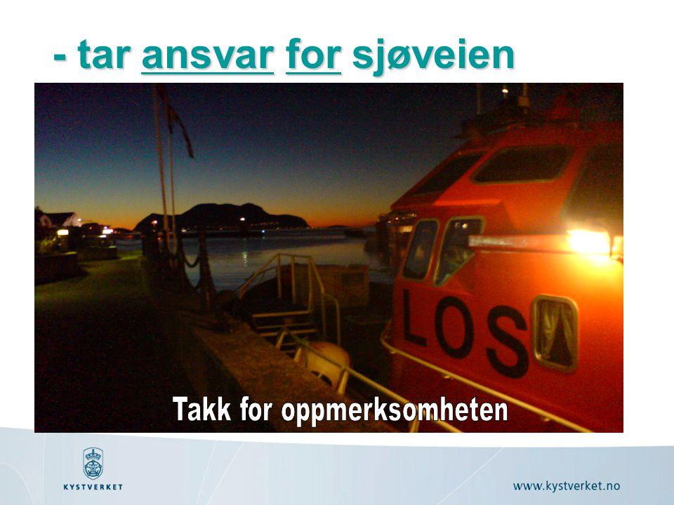 - tar ansvar for sjøveien ansvarforansvarfor