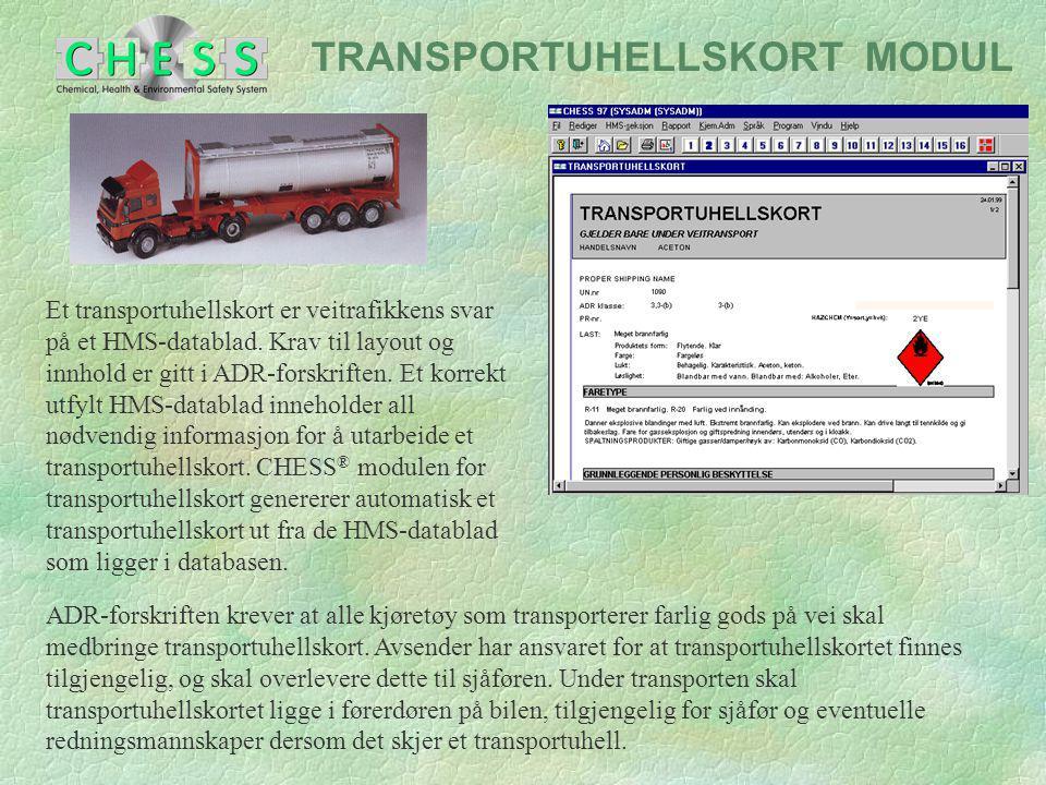 TRANSPORTUHELLSKORT MODUL Et transportuhellskort er veitrafikkens svar på et HMS-datablad. Krav til layout og innhold er gitt i ADR-forskriften. Et ko